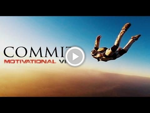 Commit - Motivational Video