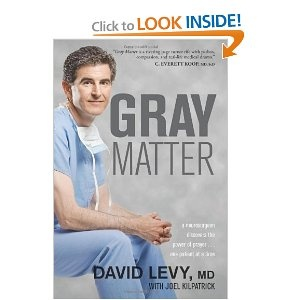 Gray Matter: A Neurosurgeon Discovers the Power of Prayer . . . One Patient at a TimePower Of Prayer, Worth Reading, David Levis, Patient, Book Worth, Gray Matter, Dr. Who, Neurosurgeon Discover, Medical Dramas