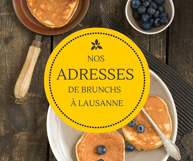 Les adresses de brunchs à Lausanne foisonnent, mais les Chouquettes se sont unies pour te donner leurs meilleures adresses dans ta ville!