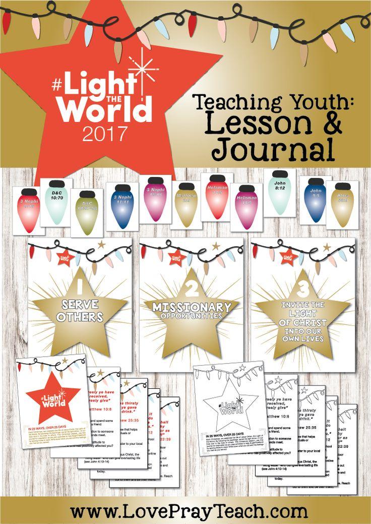 #LightTheWorld 2017 Free Youth Lesson Packet and Journal www.LovePrayTeach.com