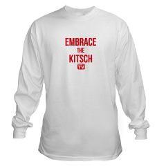 Embrace The Kitsch Version 1 Long Sleeve T-Shirt #AsSeenOnTV