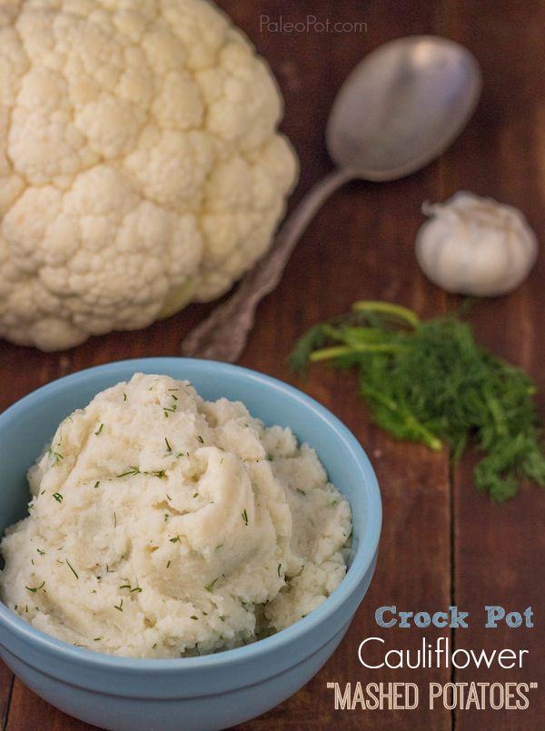 Paleo Garlic and Dill Cauliflower Mashed Potatoes (Crock Pot)