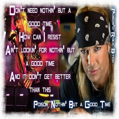 Poison good time lyrics