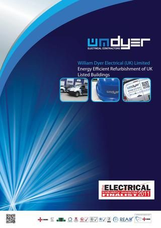 Specialist electrical contractor for the energy efficient refurbishment of Grade II listed buildings: Dyer Electric, Efficiency Electric, Lists Building, Energy Reduction, Williams Dyer, Efficiency Refurbished, Energy Performing, Electric Contractor, Energy Efficiency