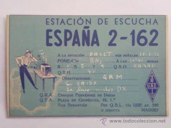 Tarjeta de Radioaficionado. San Sebastián, 1952. Estación de escucha: España-2-162.