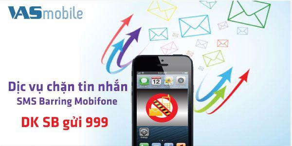 HƯỚNG DẪN CÁCH CHẶN TIN NHẮN VỚI DỊCH VỤ SMS BARRING MOBIFONE   Hướng dẫn cách chặn tin nhắn với dịch vụ SMS Barring Mobifone để hạn chế nhận tin nhắn từ các thuê bao di động đang cố ý làm phiền bạn.  http://dichvudidong.vienthong.com.vn/huong-dan/huong-dan-cach-chan-tin-nhan-voi-dich-vu-sms-barring-mobifone.html