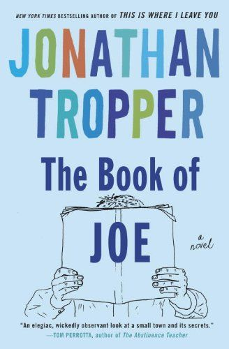 The Book of Joe: A Novel by Jonathan Tropper http://smile.amazon.com/dp/0385338104/ref=cm_sw_r_pi_dp_R2srxb1R63MG6