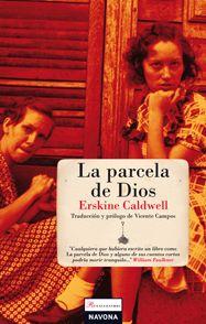 #Literatura #Reencuentros LA PARCELA DE DIOS - Erskine Caldwell #Navona