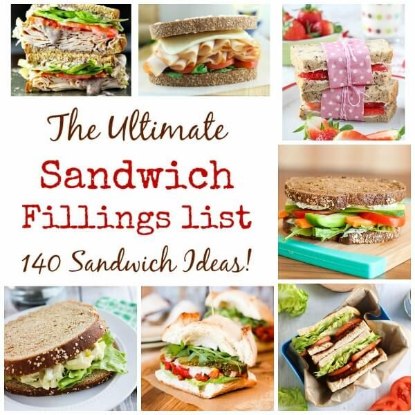 Over 140 delicious sandwich filling ideas for packed lunches - sandwiches will never be boring again