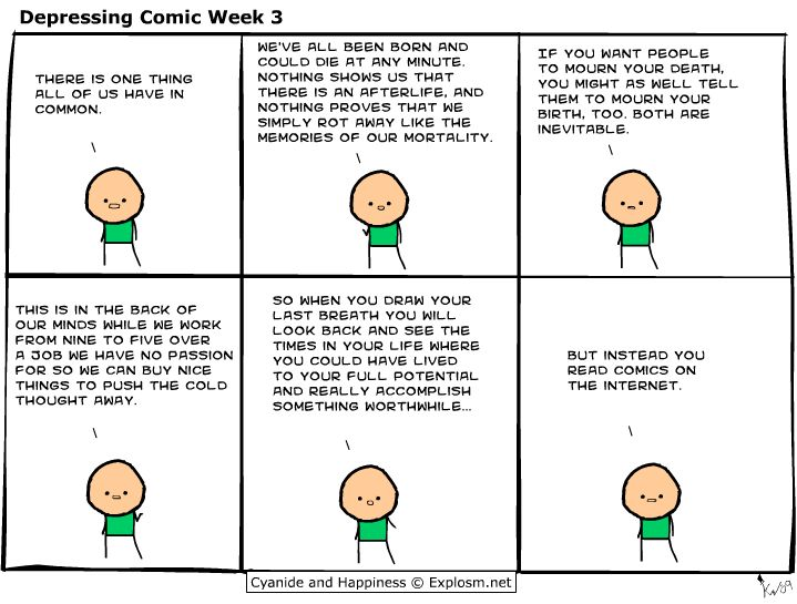 Cyanide and Happiness: Yeah that's basically how things work in my life.