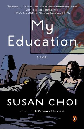 Berkley NAL designer Colleen Reinhart recommends MY EDUCATION by Susan Choi