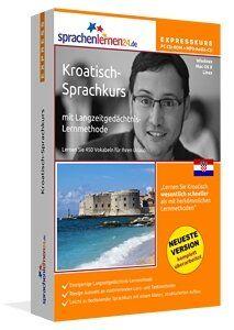 Kroatisch lernen  Kroatisch-Expresskurs: Kroatisch-Vokabeltrainer für Ihren Urlaub in Kroatien mit Reiseführer