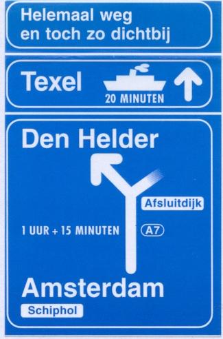 Naar Texel verkeersbord texel.net  | repinned by www.texelbier.de