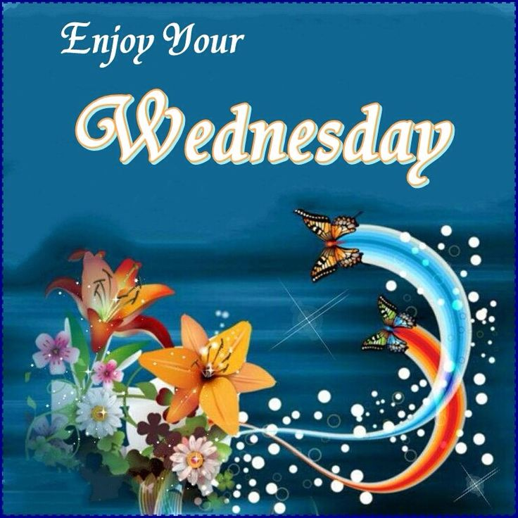 Happy Wednesday ! - Greetings and Wishes