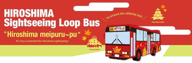 Hiroshima Sightseeing Loop Bus - Free with JR Pass - http://www.japanesesearch.com/hiroshima-sightseeing-loop-bus-free-jr-pass/ The Hiroshima Sightseeing Loop Bus (Hiroshimameipuru~pu) is one of the most convenient ways to tour many of the top sites in Hiroshima city. You can hop on and off as many times as you like riding this cute red bus from the Hiroshima Station (Shinkansen-guchi Entrance).  The duration of the ... - Free, Hiroshima, JR Pass, tour bus