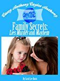Free Kindle Book -   Casey ANTHONY Caylee ANTHONY Bella Vita Family Secrets: Lies Murder And Mayhem Check more at http://www.free-kindle-books-4u.com/parenting-relationshipsfree-casey-anthony-caylee-anthony-bella-vita-family-secrets-lies-murder-and-mayhem/