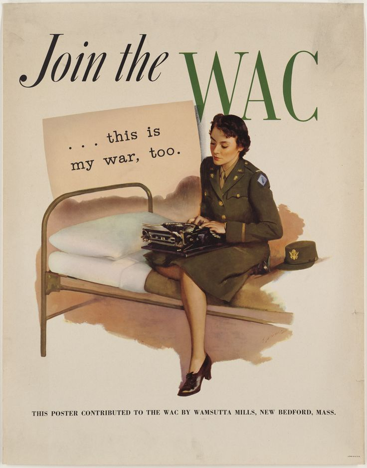 World War II American Women | world war ii heading reads join the wac a lovely woman in her women ...