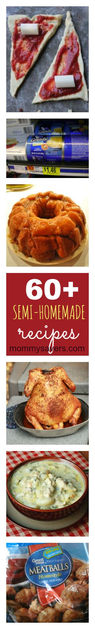 Semi-Homemade Recipes:  60+ Quick, Easy, and Delicious Dishes