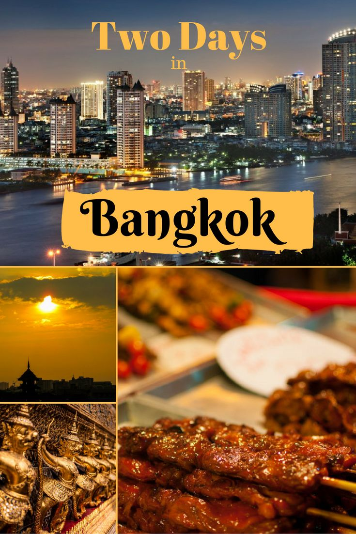 If you've only got two days in Bangkok you may want to spend them