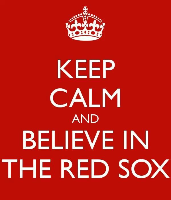 RED SOX #believe #keepcalm