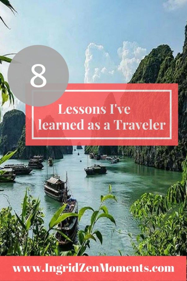 8 things I've learned as a traveler and you should have in mind when traveling