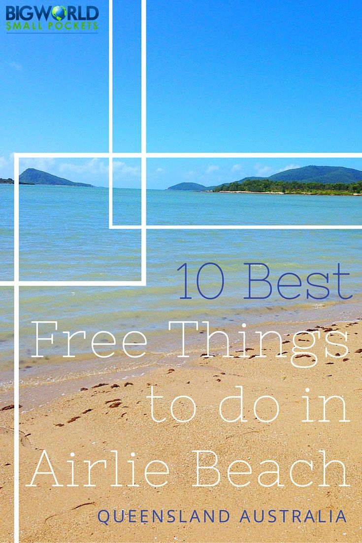 10 Best Free Things to do in Airlie Beach {Big World Small Pockets}