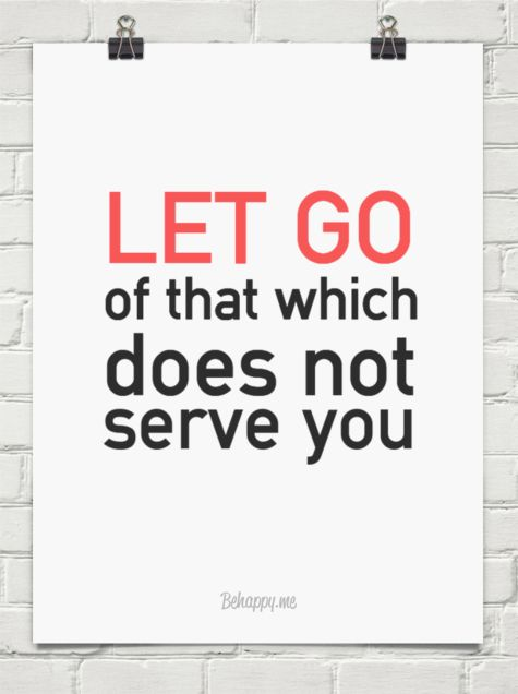 Let go of that which does not serve you #33760