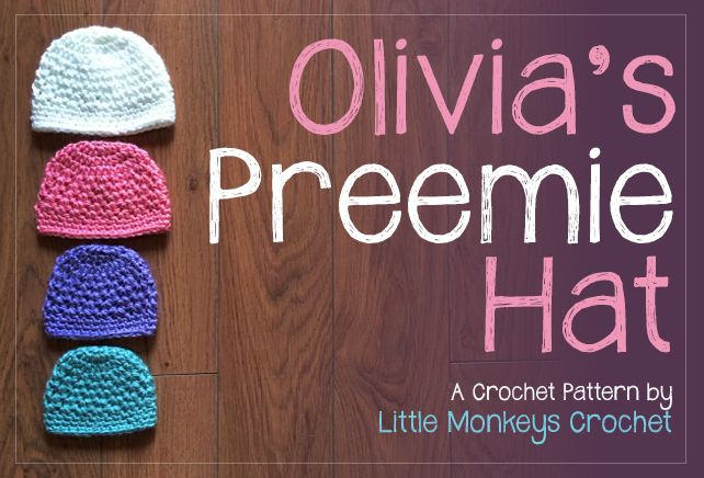 12 Days of Christmas NICU Hat Challenge: Olivia's Preemie Crochet Hat Pattern