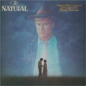 The Natural - Randy Newman - Another defining score from the 80's. For awhile before the dawn of the electronic/electric guitar score, all sports movies sounded like this.
