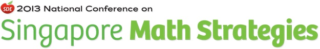 Announcing SDE's 2013 National Conference on Singapore Math Strategies. Register now and save up to $125 AND get a free t-shirt!