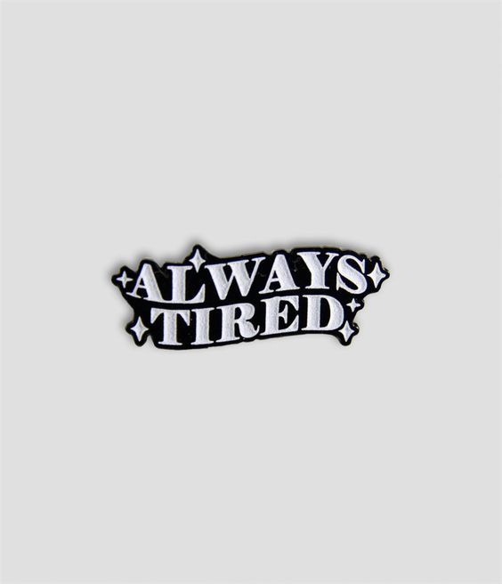 Sarcastic Always Tired Black and White Enamel Pin with twinkles