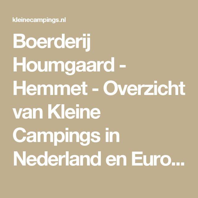 Boerderij Houmgaard - Hemmet - Overzicht van Kleine Campings in Nederland en Europa