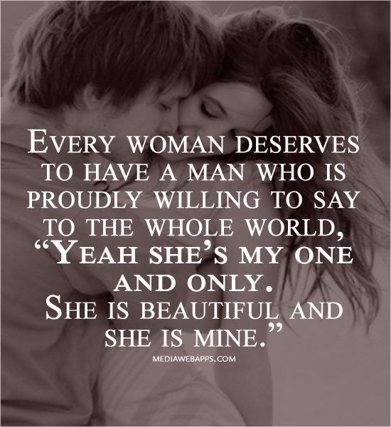 Love Of A Good Woman Quotes: Every Woman Deserves To Have A Man Who Is Proudly Willing