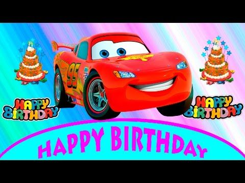 MCQUEEN CARS COLORS Happy Birthday  Song And Many More Songs Nursery Rhymes Collection  Kids Songs - YouTube
