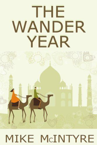 The Wander Year: One Couple's Journey Around the World by Mike McIntyre, http://www.amazon.com/dp/B005BW2X52/ref=cm_sw_r_pi_dp_Ygwpqb1VC8TEX