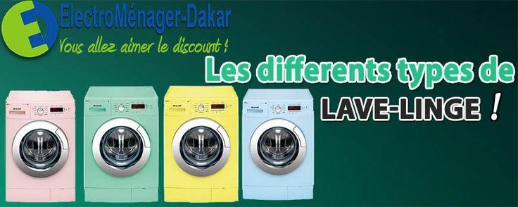 Pour bien choisir son modèle de lave-linge, il est nécessaire de connaitre les différents types de lave-linges présents sur le marché.