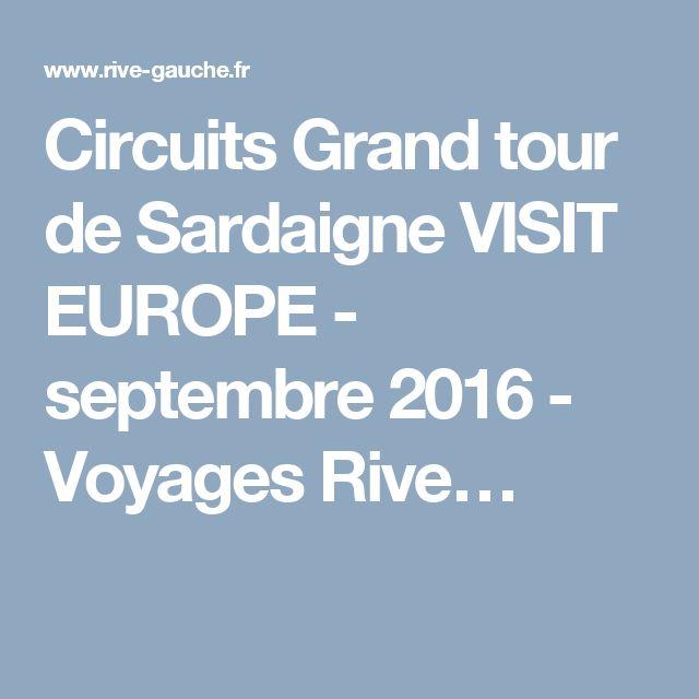 Circuits Grand tour de Sardaigne VISIT EUROPE - septembre 2016 - Voyages Rive…