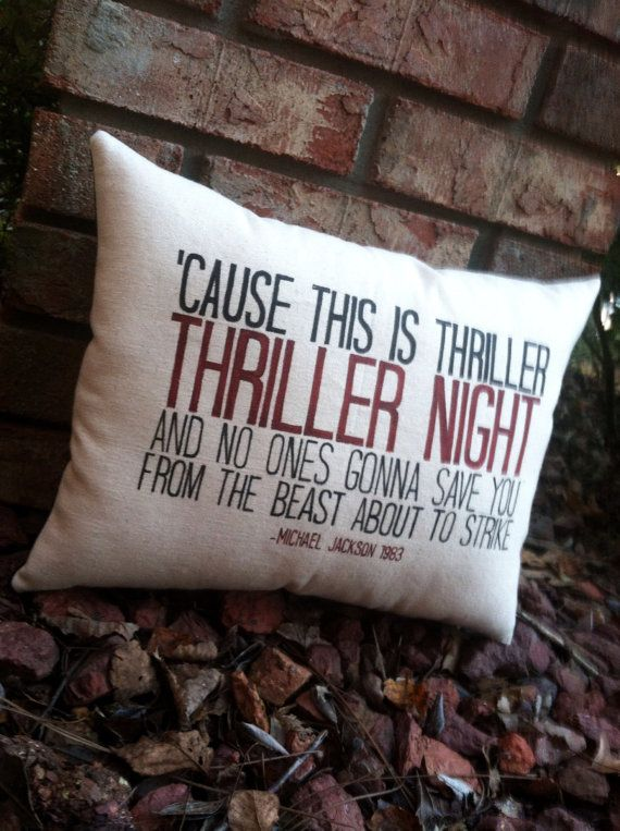Thriller-Michael Jackson, Customizable lyric pillow, Halloween By Three Yellow Finches