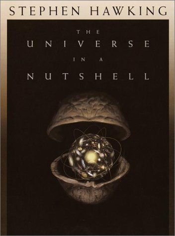 The Universe in a Nutshell, by Stephen Hawking