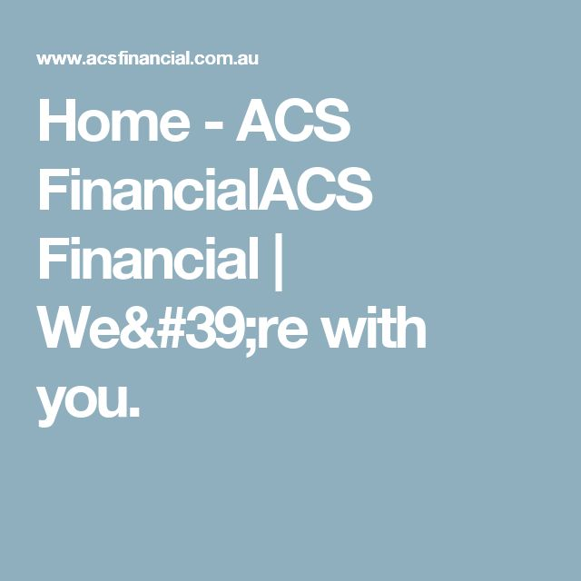 Home - ACS FinancialACS Financial | We're with you.