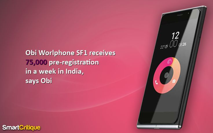 The Silicon Valley designed Obi Worldphone SF1 has got 75,000 preregistration through NDTV Gadgets 360. Smart Critique inquires ten reasons to buy SF1.