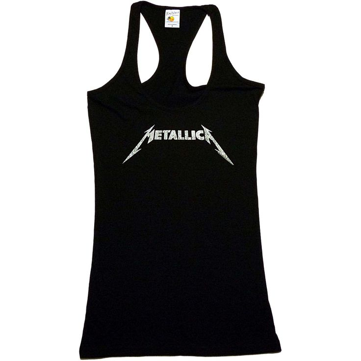 Metallica logo girly racerback tank top.  http://heavymetalmerchant.com/product/metallica-logo-womens-racerback-tank-top