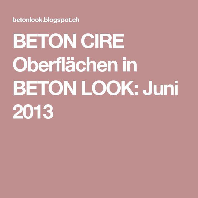 BETON CIRE Oberflächen in BETON LOOK: Juni 2013