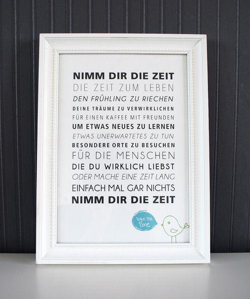 ♥Nimm+Dir+die+Zeit♥  liebevoll+gestalteter+Druck gedruckt+auf+hochwertigem+Strukturpapier  NIMM+DIR+DIE+ZEIT DIE+ZEIT+ZUM+LEBEN DEN+FRÜHLING...