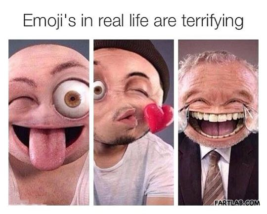 Emojis are creepy… this is why I always put a nose!!!