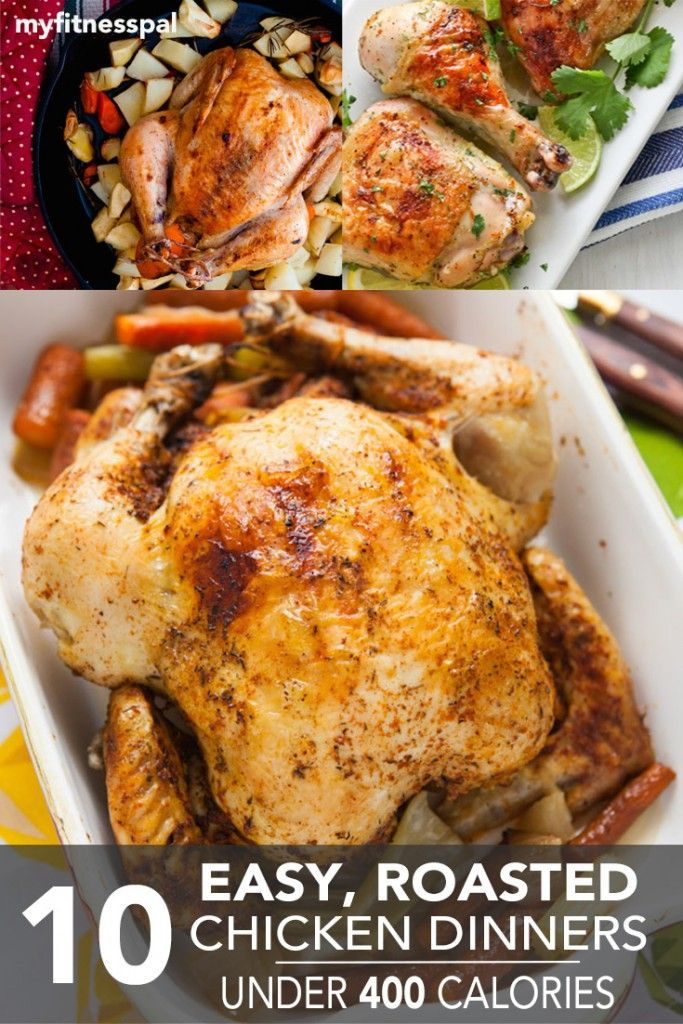 10 Easy, Roasted Chicken Dinners Under 400 Calories