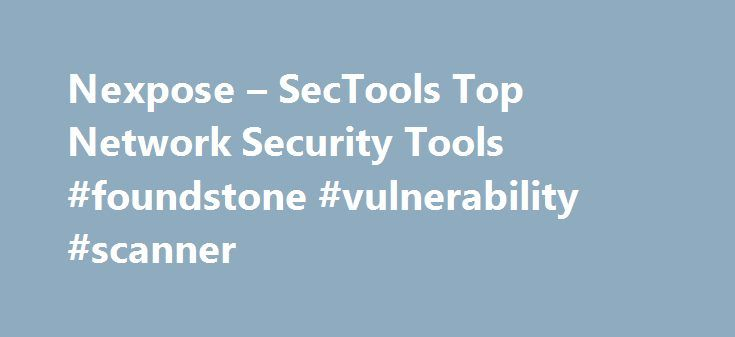 Nexpose – SecTools Top Network Security Tools #foundstone #vulnerability #scanner http://washington.nef2.com/nexpose-sectools-top-network-security-tools-foundstone-vulnerability-scanner/  # Nexpose Comments I have been using Nexpose in a large enterprise environment for well over a year and have had great success with the product. The secret is to ensure scans are authenticated so that all possible vulnerabilities can be identified. One thing to keep in mind, not all vulnerabilities are…