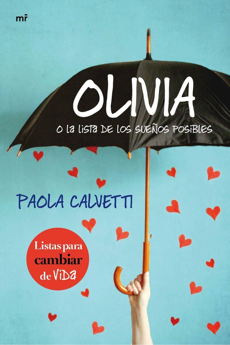 Olivia o la lista de sueños posibles. Paola Calvetti