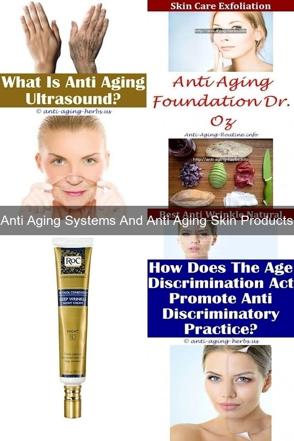 Best Anti Aging Products Best Rated Anti Aging Face Cream Anti Aging Formula In 2020 Anti Aging Skin Products Anti Aging System Anti Aging