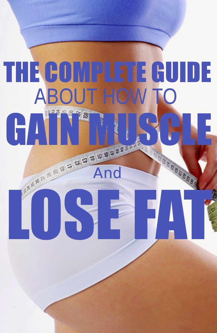 THE COMPLETE GUIDE ABOUT HOW TO GAIN MUSCLE AND LOSE FAT ~ HASS FITNESS